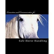 Safe Horse Handling (Brown Pony Series) (Volume 10)