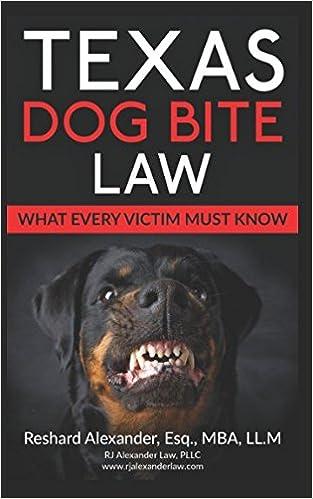 Texas Dog Bite Law: Reshard Alexander Esq: 9781521295717