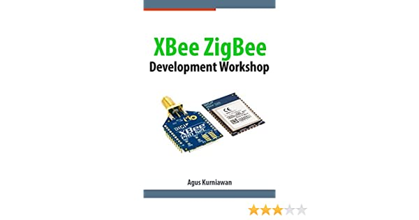 XBee ZigBee Development Workshop
