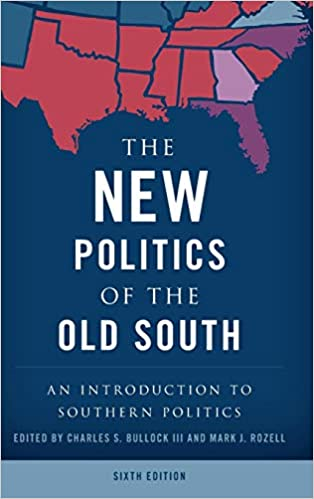 The New Politics of the Old South: An Introduction to