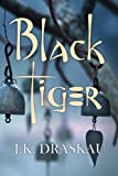 Black Tiger, Jennifer Kewley Draskau, 1849821550