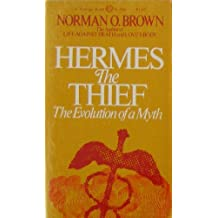 Hermes the Thief: The Evolution of a Myth