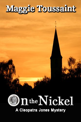 On the Nickel (Cleopatra Jones Series Mystery Book 2)