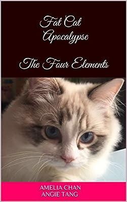 (Fat Cat Apocalypse Book 1) The Four Elements