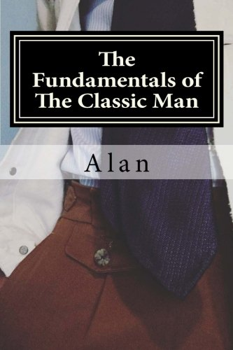 Read Online The Fundamentals of The Classic Man: Metier Edition pdf epub