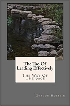 Book The Tao Of Leading Effectively: The Way of The Sage
