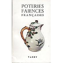 Les poteries et les faiences francaises, Poteries et Faiences Françaises -3e partie -Strasbourg à Yvoire