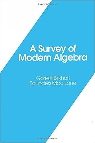 A Survey of Modern Algebra (Akp Classics): Garrett Birkhoff ...
