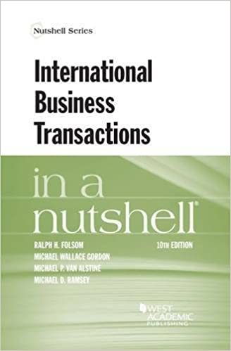 International Business Transactions In A Nutshell Nutshells Folsom Ralph Gordon Michael Van Alstine Michael Ramsey Michael 9781634598934 Amazon Com Books