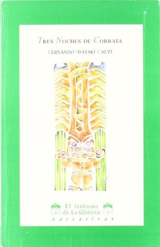 Tres noches de corbata y otras noches (El fantasma de la glorieta) (Spanish Edition)