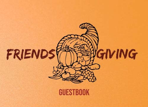 Friendsgiving: Thanksgiving Event Party Visitor Log Guest Book To Write Sign In Message - Harvest Pumpkin Basket by Faith House Guestbook