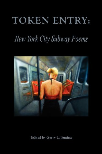 Token Entry: New York City Subway Poems (Subway Token Nyc)