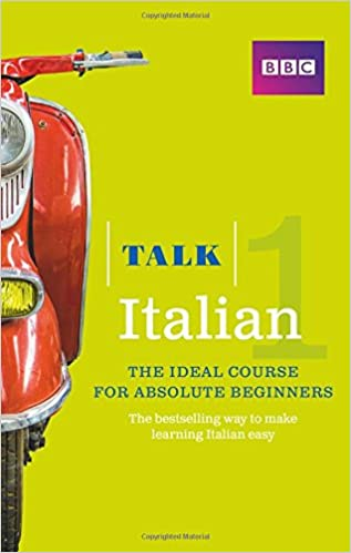 Talk Italian 1 (Book/CD Pack): The ideal Italian course for