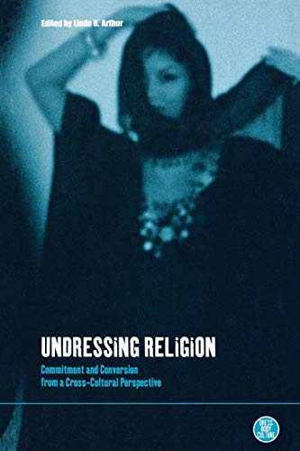 Undressing Religion: Commitment and Conversion from a...