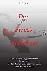 Der Stress A(E)ffekt