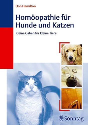 Homöopathie Für Hunde Und Katzen  Kleine Gaben Für Kleine Tiere