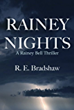 RAINEY NIGHTS (A Rainey Bell Thriller Book 2)