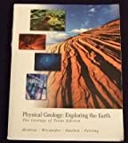 Physical Geology Exploring the Earth, Geology of Texas Edition, C R Fer Reed Wicander Richard Hazlette, 0495300721