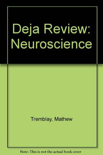Deja Review: Neuroscience