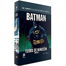 Batman, Terra de Ninguém - Parte 2. Coleção Dc Graphic Novels