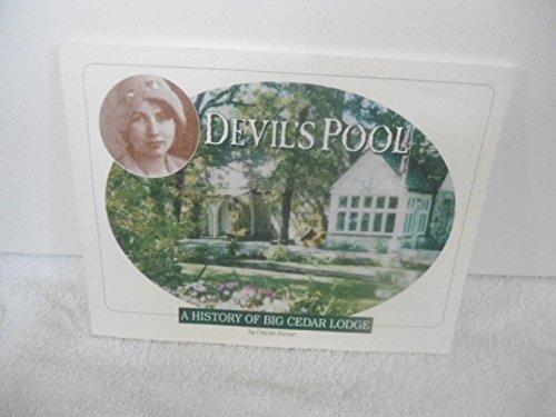 (Devil's Pool: A history of Big Cedar Lodge)