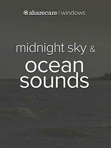 (Midnight Sky & Ocean Sounds, for sleep and meditation)