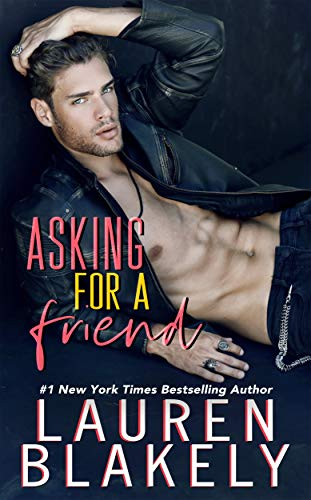 Asking For a Friend (Boyfriend Material Book 1) by [Blakely, Lauren]