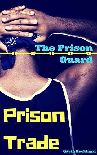 (Prison Trade: The Prison Guard)