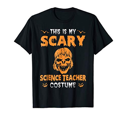 This is my Scary Science Teacher Costume Halloween T Shirt