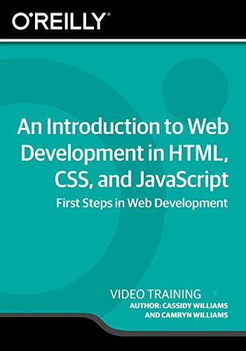 An Introduction to Web Development in HTML, CSS, and JavaScript [Online Code] by Infiniteskills