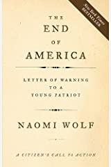 The End of America: Letter of Warning to a Young Patriot (English Edition) eBook Kindle