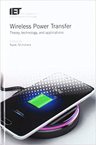 Wireless Power Transfer: Theory, technology, and applications