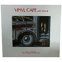 Vinyl Cafe on Tour