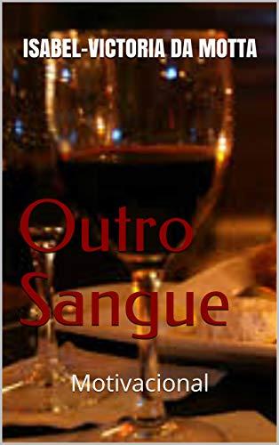 Amazon Com Outro Sangue Motivacional Portuguese Edition