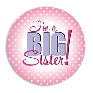 I'm a BIG SISTER Announcement BUTTON/PINK Pin 2