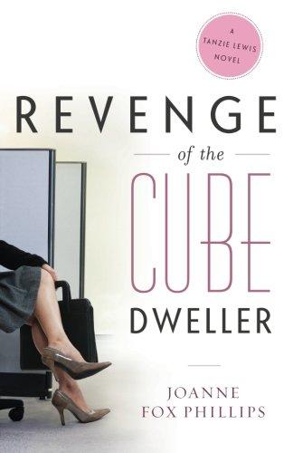 Download Revenge of the Cube Dweller: A Tanzie Lewis Novel PDF