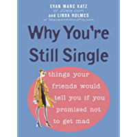 Why You're Still Single (English Edition)
