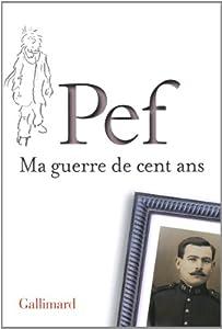 """Afficher """"Ma guerre de cent ans"""""""