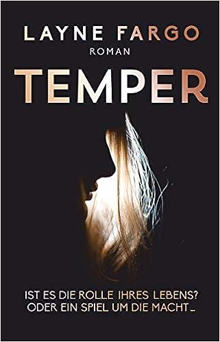 Temper, Ist es die Rolle ihres Lebens? Oder ein Spiel um die Macht...: Roman (dtv bold)