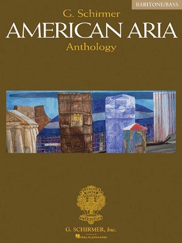 (G. Schirmer American Aria Anthology: Baritone/Bass )