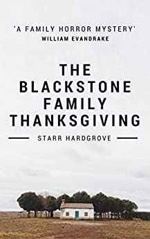 The Blackstone Family Thanksgiving by [Hardgrove, Starr]