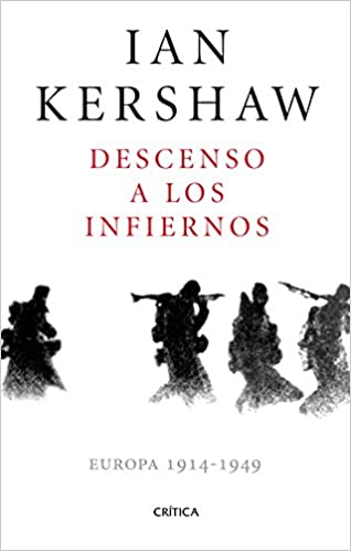 Descenso A Los Infiernos, de Ian Kershaw