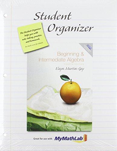 Student Organizer for Beginning and Intermediate Algebra