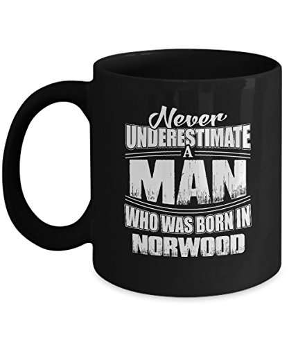 Best Louisiana Village Funny University Gifts Ideas Never Underestimate Man Born Norwood 11oz Mug - Norwood Brown Cherry