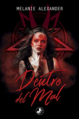 Dentro del mal (Infierno nº 1) por Melanie Alexander