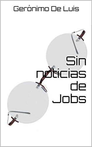 Sin noticias de Jobs de Gerónimo De Luis