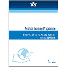 Introduction to the Airline Industry (IATA Aviation Distance Learning) (English Edition)