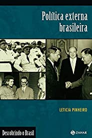 Política externa brasileira: (1889-2002)