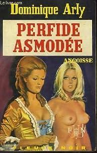 Perfide Asmodée par Dominique Arly
