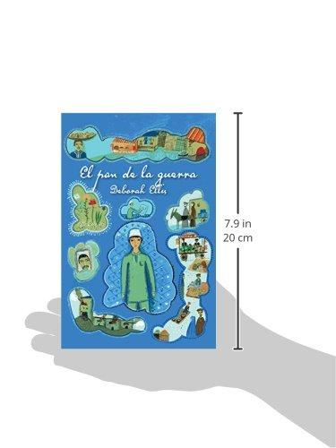 El pan de la guerra (Spanish Edition): Deborah Ellis: 9781554987641: Amazon.com: Books